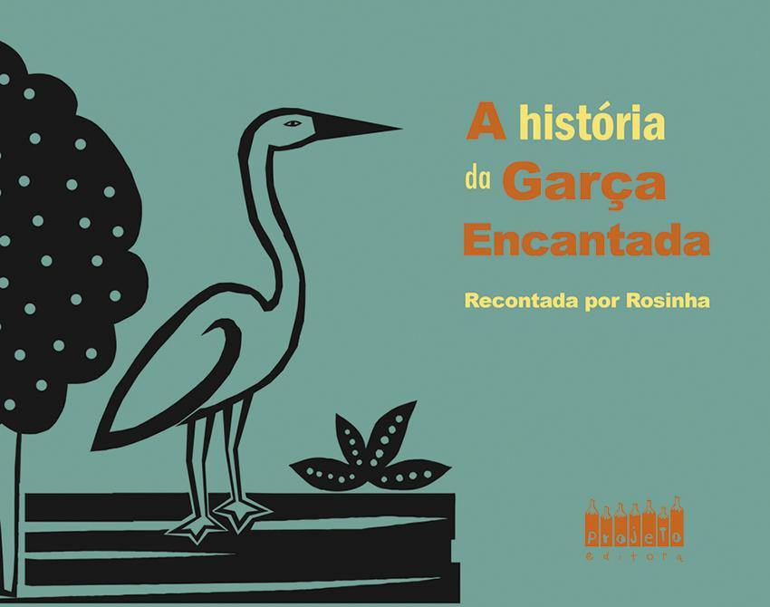 A_historia_da_garca_encantada_850px