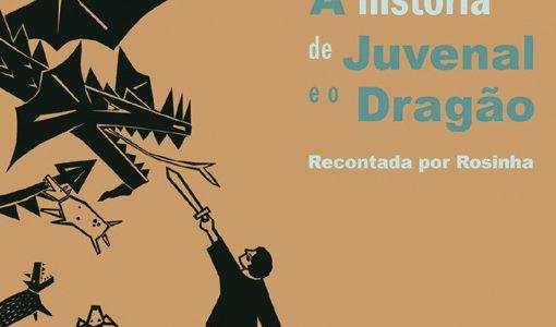 A história de Juvenal e o Dragão