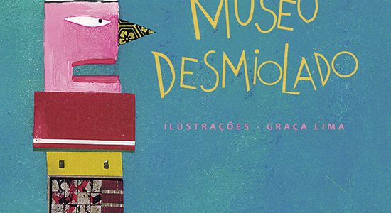 Museu desmiolado