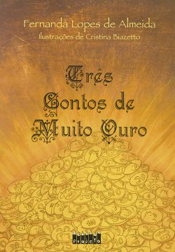 Tres_contos_de_muito_ouro_850px